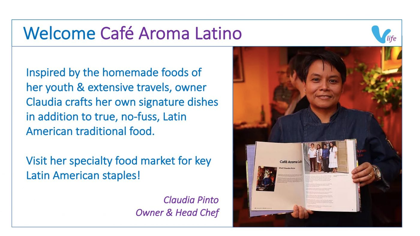 vLife Welcomes Cafe Aroma Latino Chef Claudia Pinto